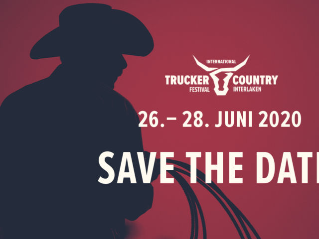 Trucker & Country-Festival vom 26. - 28. Juni 2020 - jetzt Early Bird Ticket sichern!